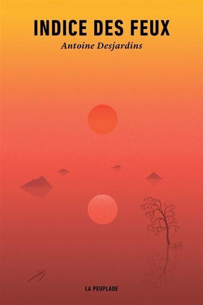 Antoine Desjardins, Fire Index