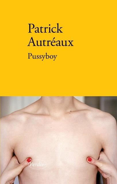 Pussyboy, de Patrick Autréaux en librairie !