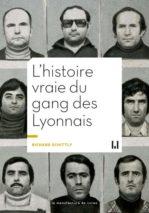 Richard Schittly, L'histoire vraie du gang des Lyonnais