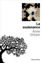 Anne Urbain, La soutenance