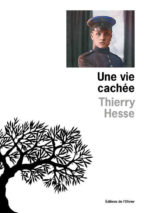 Thierry Hesse, Une vie cachée