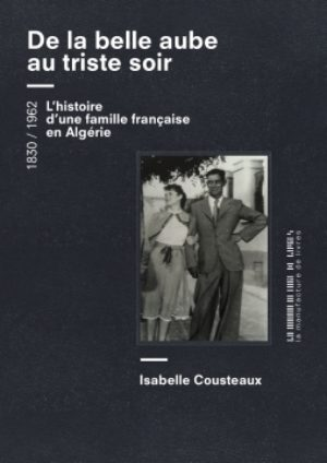 Isabelle Cousteaux, From the Beautiful Dawn to the Sad Night